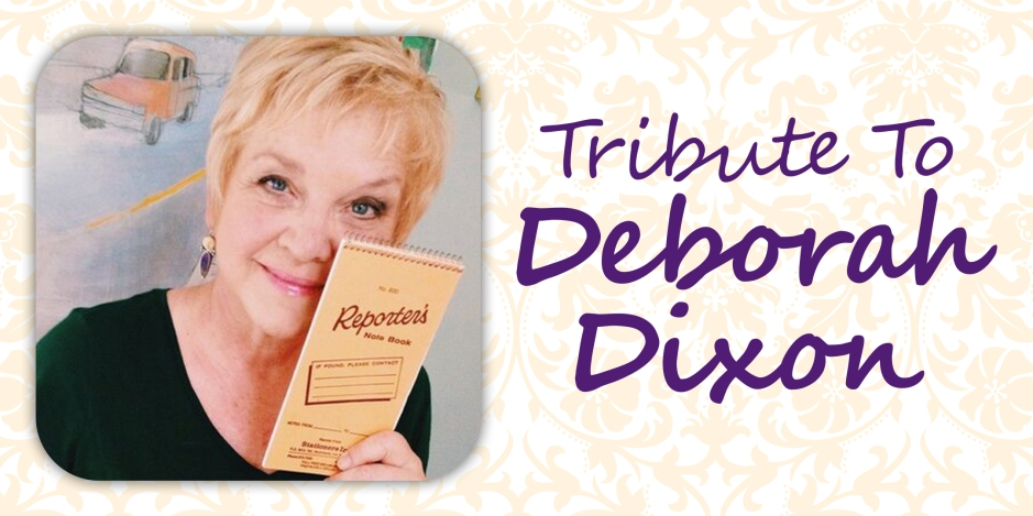 Tribute To Deborah Dixon